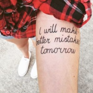 Tomorrow Quotes Tattoos