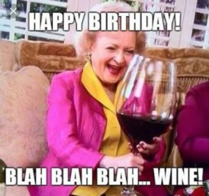 Wine Funny Birthday Quotes