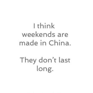 funny weekend quote