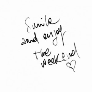 smile and enjoy the weekend quote