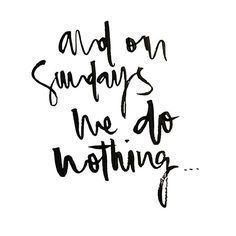 sundays weekends quote