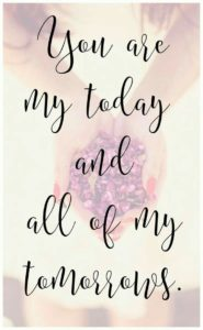 you are my today quote