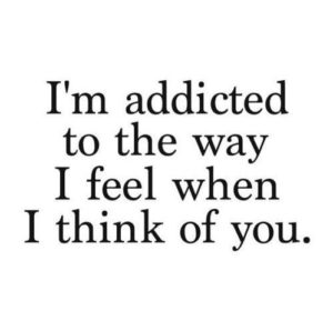 Addicted-Thinking-Of-You-Quotes