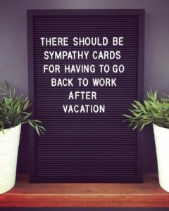 Back To Work Vacation Quotes