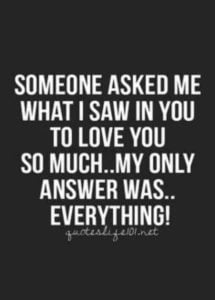 Everything-I-Love-You-Quotes