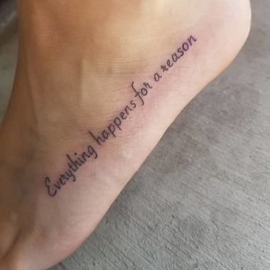 Everything Happens For a Reason Tattoos