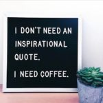 Inspirational-Coffee-Quotes