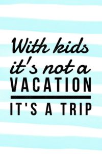 Kids Vacation Quotes