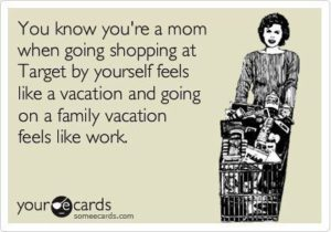 Mom Vacation Quotes