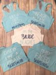 bachelorette and brides shirst