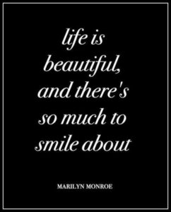 Beautiful life smile quote