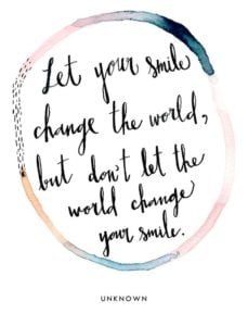 Change the World Smile Quote