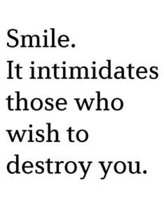 Intimidating Smile Quote