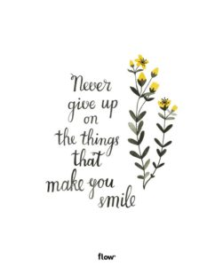 Never Give Up Smile