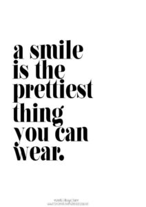 Prettiest thing smile quote
