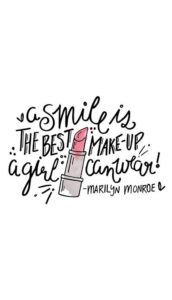 Smile makeup quote