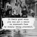 be yourself smile quote