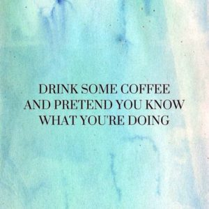 coffee and pretend morning quote