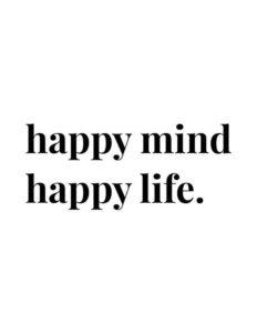 happy mind quote