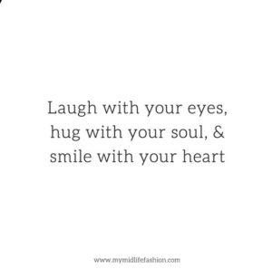 laugh hug smile quote