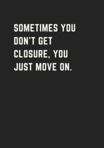 no-closure-breakup-quote