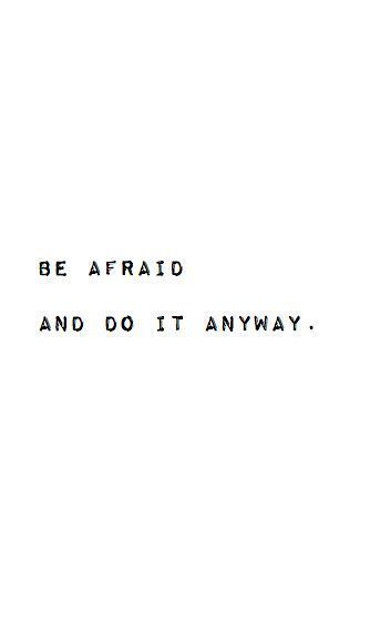 afraid motivational quote