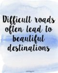 difficult roads inspirational graduation quote