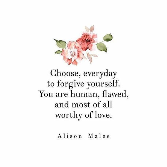 human forgive yourself quote