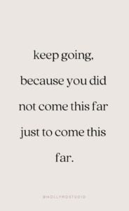 keep going motivational quote