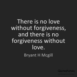 love forgive me quote