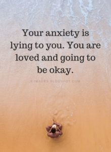 lying inspirational anxiety quote