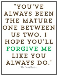 mature forgive me quote