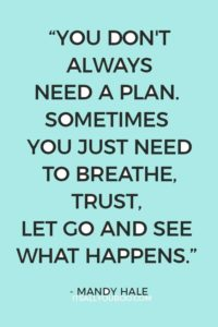 no plan inspirational anxiety quote