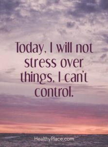 no stress inspirational anxiety quote