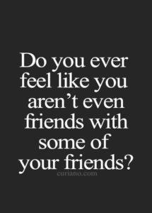 not-friends-sad-friendship-quote