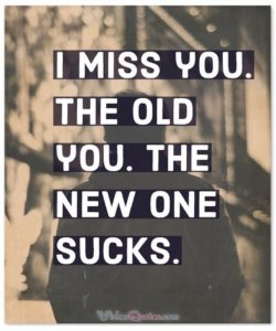 old-you-sad-friendship-quote