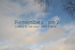 remember-me-sad-friendship-quote