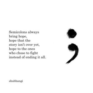 semicolon inspirational depression quote