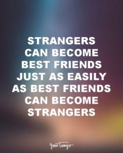 strangers-sad-friendship-quote