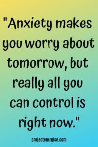 tomorrow inspirational anxiety quote