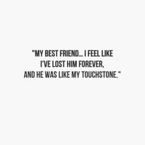 touchstone-sad-friendship-quote