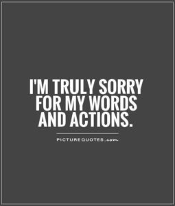 words and actions forgive me quote
