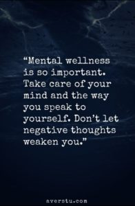 your mind mental health quote